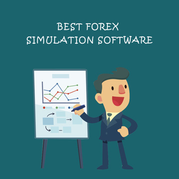 Best Forex Simulation Software