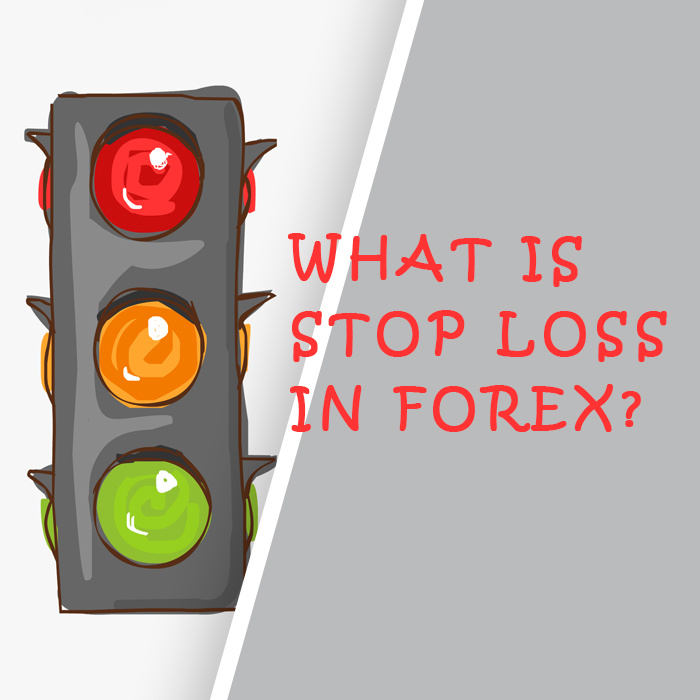 What is Stop Loss in Forex?